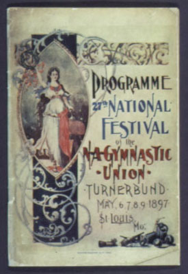 Programme - 27th National Festival of the North American Gymnastic Union - Turnerbund - May 6, 7, 8, 9, 1897 - St. Louis, Mo. 2