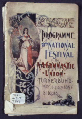 Programme - 27th National Festival of the North American Gymnastic Union - Turnerbund - May 6, 7, 8, 9, 1897 - St. Louis, Mo. 1