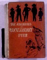 The Adventures of Huckleberry Finn - First Edition 1