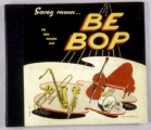 Savoy Presents - the New Modern Jazz - Be Bop - Savoy Records, Inc. 2
